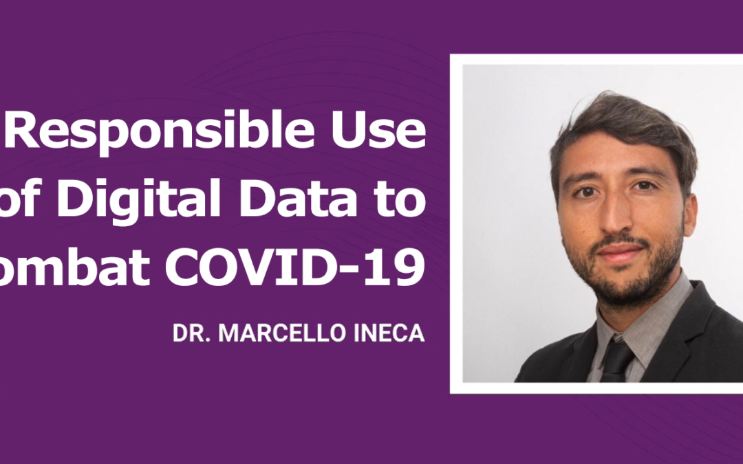 Responsible Use of Digital Data to Combat COVID-19